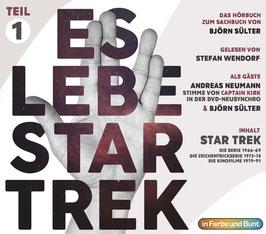 Stefan Wendorf mit Björn Sülter & Andreas Neumann: Es lebe Star Trek - Teil 1
