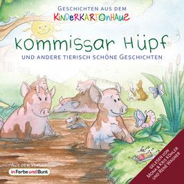 Götz T. Heinrich und Sarah Schreckenberg: Kommissar Hüpf und andere tierisch schöne Geschichten