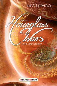 Nika S. Daveron: Hourglass Wars - Jahr des Sterne (Band 3)