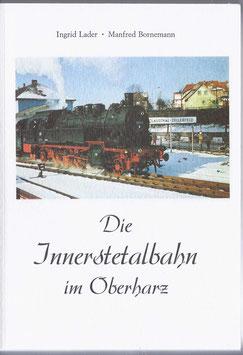 Die Innerstetalbahn im Oberharz