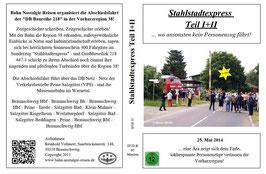 """25. Mai 2014 - Teil 1&2 / BNR Sonderfahrt """"Stahlstadtexpress"""" ...wo ansonsten kein Personenzug fährt!"""