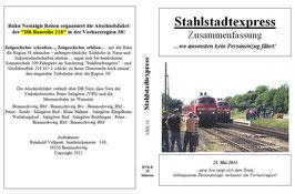 """25. Mai 2014 - Zusammenfassung / BNR Sonderfahrt """"Stahlstadtexpress"""" zum Abschied der Baureihe 218 / Die Letzte Ehre für Großdiesellok 218 447-1"""