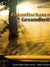"""Buch """"Zukunftschance Gesundheit"""""""