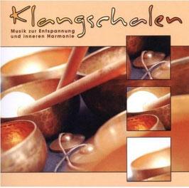 Klangschalen Musik zur Entspannung - Musik CD