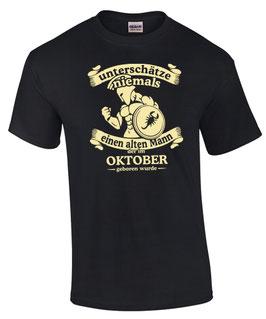T-Shirt Sternzeichen Skorpion UNTERSCHÄTZE NIE ALTEN MANN GEBOREN IM OKTOBER