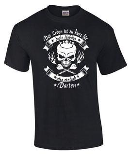 T-Shirt LEBEN HOBBY DARTEN Darten Darts Darter Spruch lustig dart