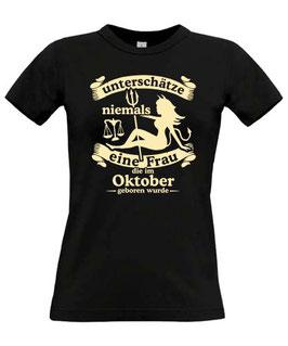 Girl T-Shirt Sternzeichen WAAGE UNTERSCHÄTZE NIEMALS EINE FRAU DIE IM OKTOBER GEBOREN WURDE