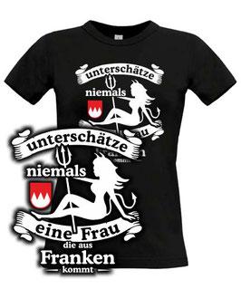 Girl T-Shirt UNTERSCHÄTZE NIEMALS EINE FRAU AUS FRANKEN