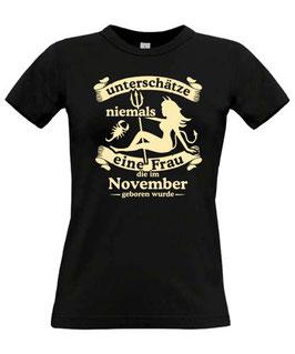 Girl T-Shirt Sternzeichen SKORPION UNTERSCHÄTZE NIEMALS EINE FRAU DIE IM NOVEMBER GEBOREN WURDE