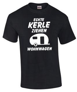 ECHTE KERLE ZIEHEN WOHNWAGEN T-Shirt Camping Camper Spruch lustig