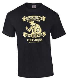T-Shirt Sternzeichen Waage UNTERSCHÄTZE NIEMALS EINEN ALTEN MANN GEBOREN IM OKTOBER