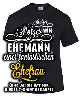 T-Shirt STOLZER EHEMANN EINER FANTASTISCHEN EHEFRAU - JA! Sie hat es mir gekauft