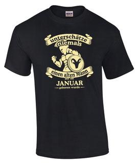 T-Shirt Sternzeichen Steinbock UNTERSCHÄTZE NIE EINEN ALTEN MANN GEBOREN IM JANUAR