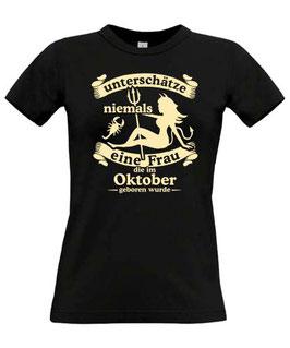 Girl T-Shirt Sternzeichen SKORPION UNTERSCHÄTZE NIEMALS EINE FRAU GEBOREN IM OKTOBER
