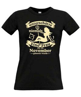 Girl T-Shirt Sternzeichen SCHÜTZE UNTERSCHÄTZE NIEMALS EINE FRAU GEBOREN IM NOVEMBER