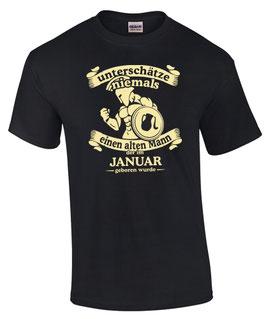 T-Shirt Sternzeichen Wassermann UNTERSCHÄTZE NIE EINEN ALTEN MANN GEBOREN IM JANUAR