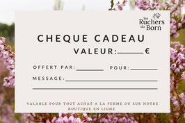 Spécial CADEAU : Chèque cadeau les Ruchers du Born