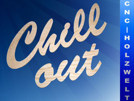 Holzschrift Chill out 20 cm hoch