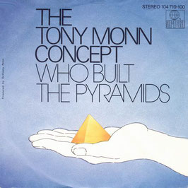 The Tony Monn Concept – Who Built The Pyramids