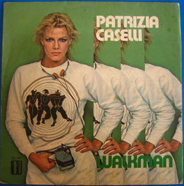 Patrizia Caselli – Walkman