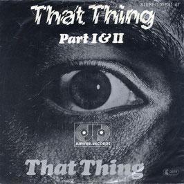 That Thing – That Thing (Part I & II)