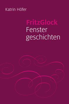 FritzGlock Fenstergeschichten