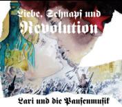 """CD """"Lari und die Pausenmusik - Liebe, Schnaps und Revolution"""""""