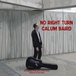 "CD ""Calum Baird- No Right Turn"""