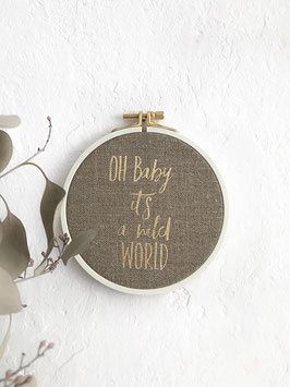 "Spruchrahmen ""Oh Baby, it's a wild World"", Rustic/Gold"