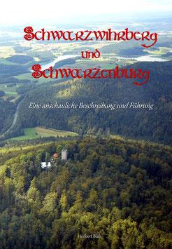 Schwarzwihrberg und Schwarzenburg  (JETZT VORBESTELLEN)