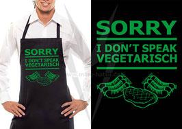 Grillschürze Schwarz: Sorry I don't speak Vegetarisch