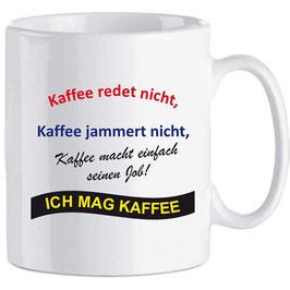 """Tasse """"Ich mag Kaffee"""""""