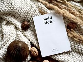 """seid lieb"" - Notizblock aus Recyclingpapier + Postkarte"