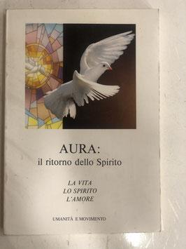 Aura: il ritorno dello spirito