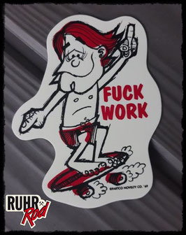 FUCK WORK Sticker by FARTCO´ 69
