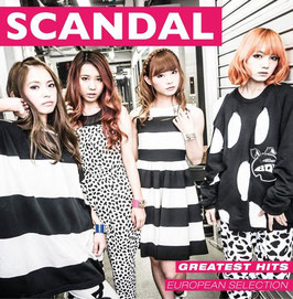 SCANDAL - Greatest Hits - European Selection -