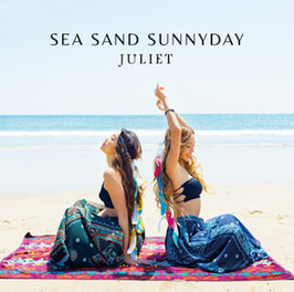 Juliet - Sea Sand Sunnyday -