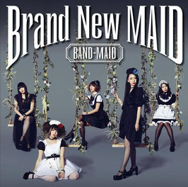 Band-Maid - Brand New Maid -