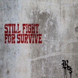 ROS - Still Fight For Survive -