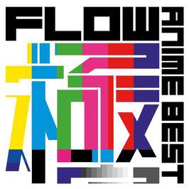 FLOW – ANIME BEST KIWAMI -