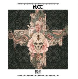 MUCC - Myakuhaku - *ausverkauft*