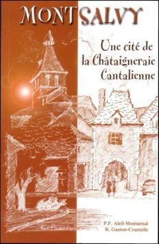 Montsalvy, une cité de la Châtaigneraie cantalienne