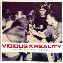 "Vicious Reality ‎– The Bonding Moment 7"" Ep"