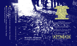WIEZE FABRYK Live from Outside Fest 2017 MC Live-Tape Cassette