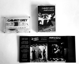 Cabaret Grey & Marta Raya ‎– Live in Berlin 2019 - Split MC Tape Kassette