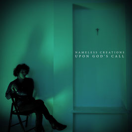 Nameless Creations - Upon God's Call LP 2019