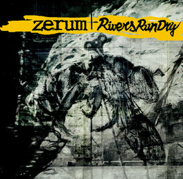 "Zerum / Rivers Run Dry ‎– split 12"" LP"