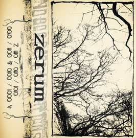 ZERUM - TAPE 1. & 2. LP as one MC