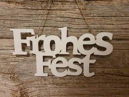 """Schriftzug Hänger """"Frohes Fest"""""""