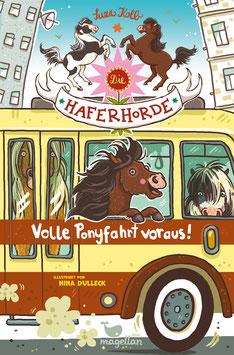 Die Haferhorde - Volle Ponyfahrt voraus! - Band 15